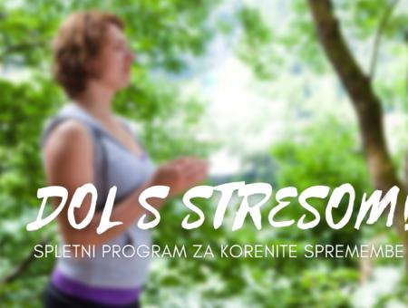 DOL S STRESOM! Spletni program za korenite spremembe